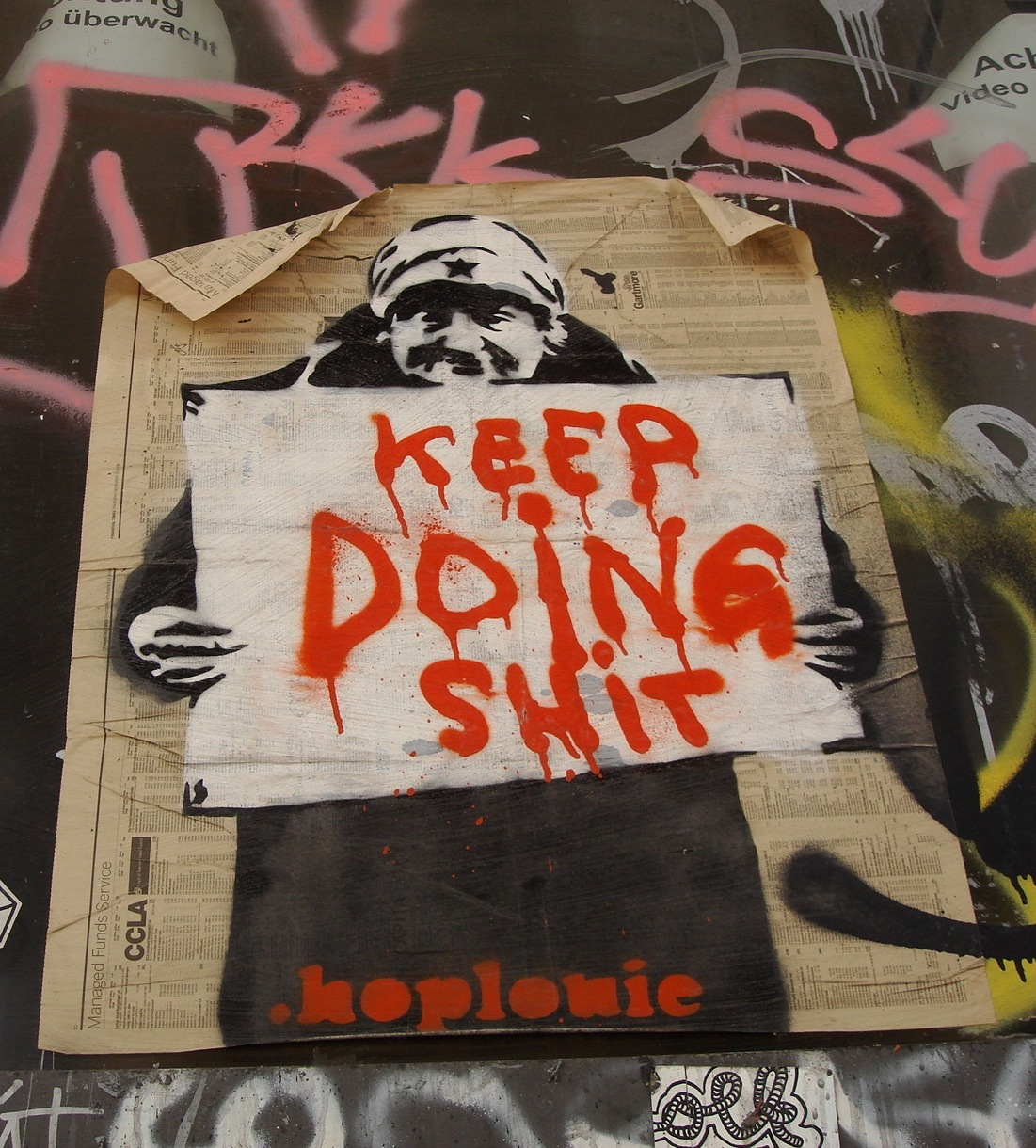 Keep Doing Shit sign, seen at a squat in Berlin, Germany. Photo
